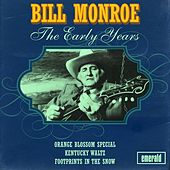 The Early Years by Bill Monroe