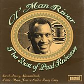 Ol' Man River: Best of Paul Robeson by Paul Robeson