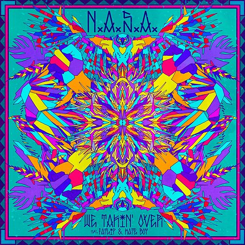 We Takin' Over (feat. Fatlip & Kate Boy) by N.A.S.A.