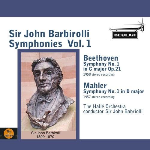 Sir John Barbirolli Symphonies, Vol. 1 by Sir John Barbirolli