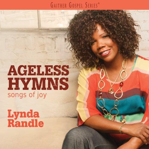 Ageless Hymns: Songs Of Joy by Lynda Randle