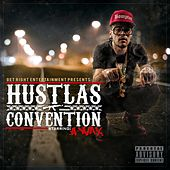Hustlas Convention by A-Wax