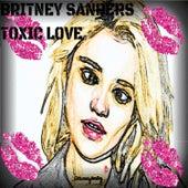 Toxic Love by Britney Sanders
