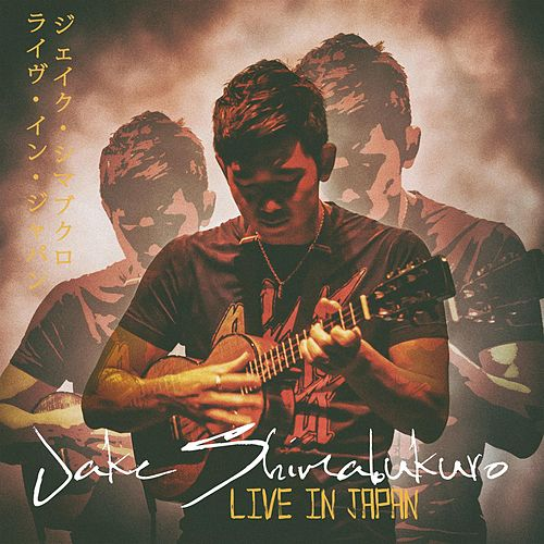 Live In Japan von Jake Shimabukuro