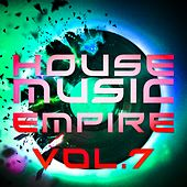House Music Empire, Vol. 7 - EP by Various Artists