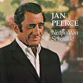 Neapolitan Serenade by Jan Peerce
