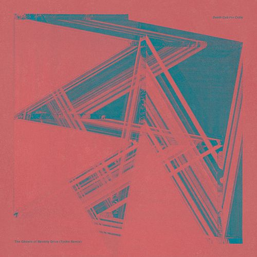 The Ghosts Of Beverly Drive (Tycho Remix) by Death Cab For Cutie