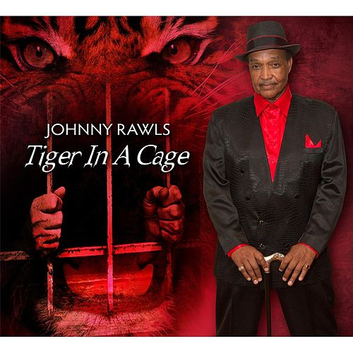 Tiger in a Cage by Johnny Rawls