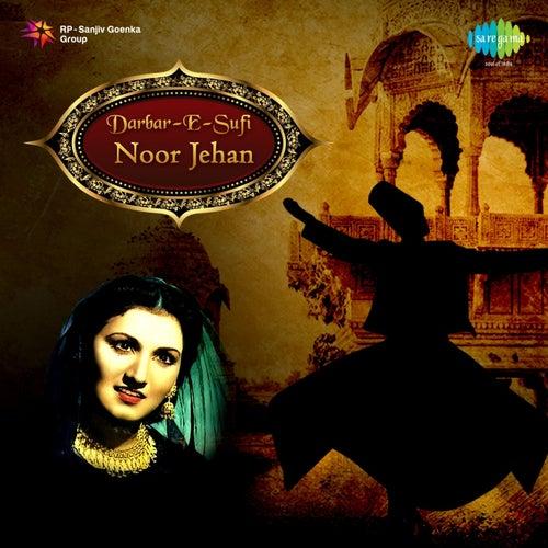 Darbar-e-Sufi: Noor Jehan by Noor Jehan