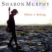 Where I Belong by Sharon Murphy