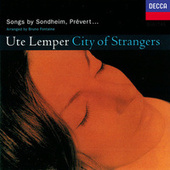 City Of Strangers by Ute Lemper