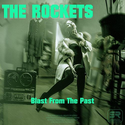 Blast From The Past by The Rockets