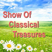 Show Of Classical Treasures by Various Artists