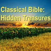 Classical Bible: Hidden Treasures by Various Artists