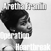 Operation Heartbreak von Aretha Franklin