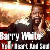 Your Heart And Soul von Barry White