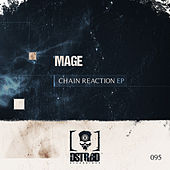 Chain Reaction EP by Mage
