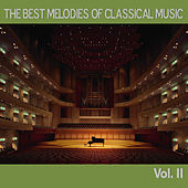 The Best Melodies of Classical Music, Vol. II by Various Artists