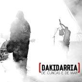 De Cuncas e de Mar (Live) by Dakidarría