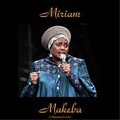 Miriam Makeba (Remastered 2016) by Miriam Makeba