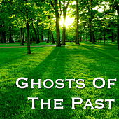 Ghosts Of The Past by Various Artists