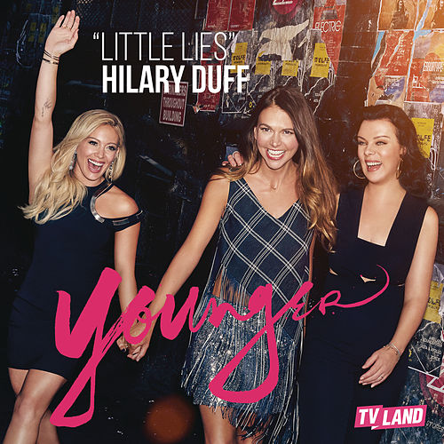 Little Lies by Hilary Duff