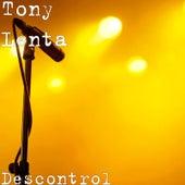 Descontrol by Tony Lenta