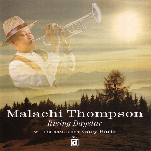 Rising Daystar by Malachi Thompson