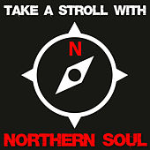 Take a Stroll with Northern Soul by Various Artists