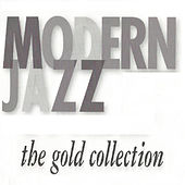 Modern Jazz, The Gold Collection von Various Artists