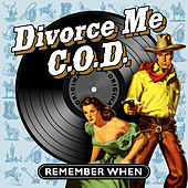 Divorce Me C.O.D. - Remember When von Various Artists