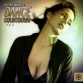 Electric Madness: Dance Countdown, Vol. 2 by Various Artists