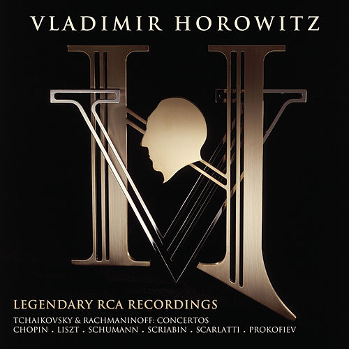 Horowitz:  Legendary RCA Recordings by Vladimir Horowitz