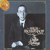 Sergei Rachmaninoff: The Complete Recordings by Various Artists