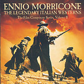 The Legendary Italian Westerns by Various Artists