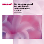Mozart: Eine kleine Nachtmusik, Posthorn Serenade, Six German Dances by Various Artists