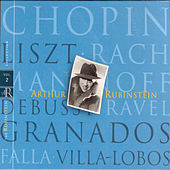 Rubinstein Collection, Vol. 2: Chopin, Liszt, Rachmaninoff, Debussy, Ravel, Granados, Falla, Villa-Lobos by Arthur Rubinstein