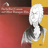 Pachelbel Canon and Other Baroque Hits by Various Artists