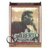 A Dos Tiempos De Un Tiempo by Gilberto Santa Rosa