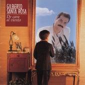 De Cara Al Viento by Gilberto Santa Rosa