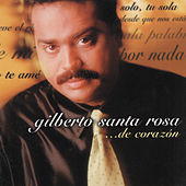De Corazon... by Gilberto Santa Rosa