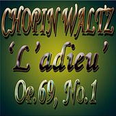 F. Chopin: Waltz in A-flat Major, Op. 69, No. 1
