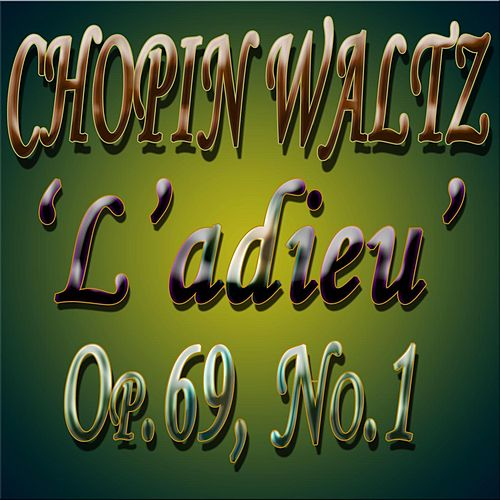 F. Chopin: Waltz in A-flat Major, Op. 69, No. 1