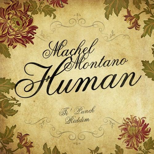 Human (Ti' Punch Riddim) - Single by Machel Montano