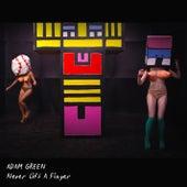 Never Lift a Finger von Adam Green