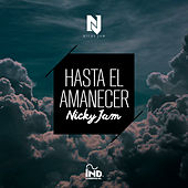 Hasta el Amanecer by Nicky Jam