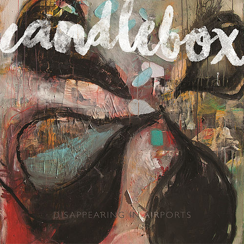 Disappearing in Airports by Candlebox