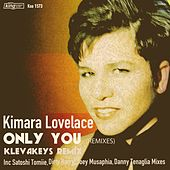 Only You (Remixes) by Kimara Lovelace
