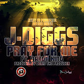 Pray for Me (Rest Is Paradise Dooda Diggs) [feat. Aaron King] by J-Diggs