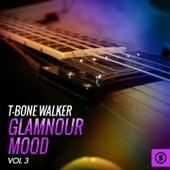 Glamnour Mood, Vol. 3 by T-Bone Walker